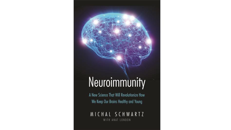 neuroimmunity by michal schwartz
