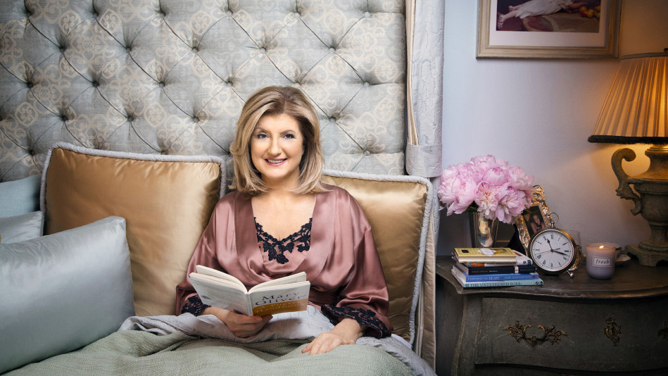 Arianna Huffington: The One Thing That Will Make Everything In Your Life Better