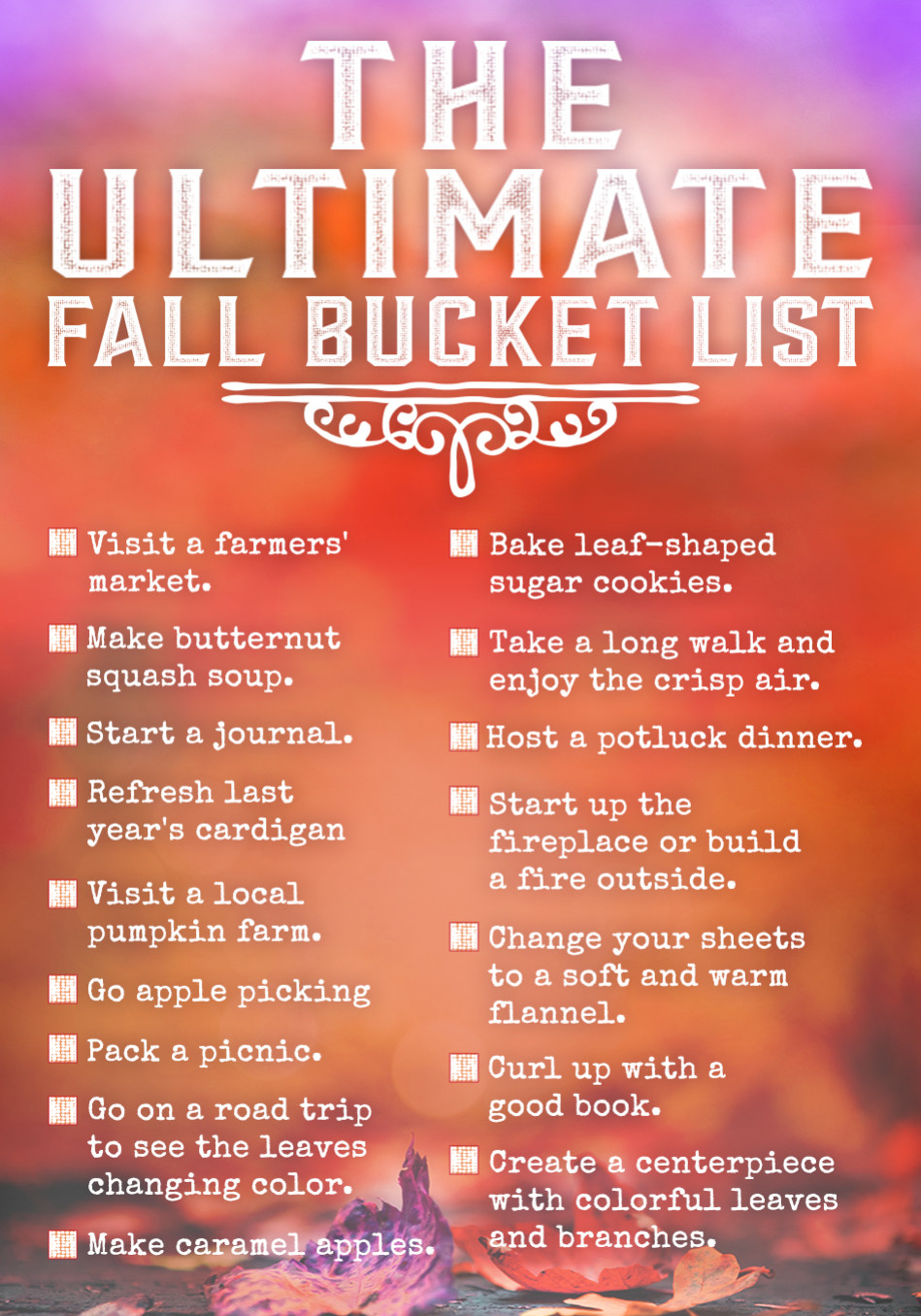 The Ultimate Bucket List For Fall