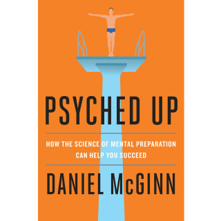Daniel McGinn How to Get Psyched Before a First Date