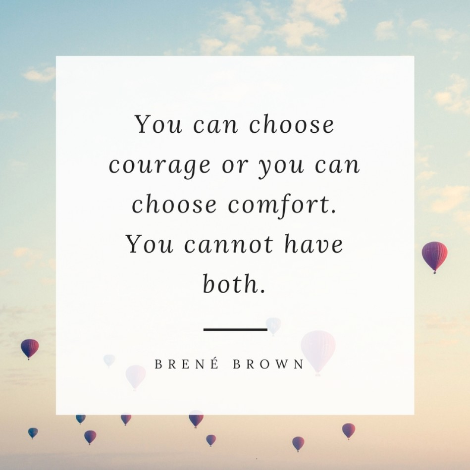 Quotes About Change In Life 16 Lifechanging Quotes From Brene Brown