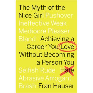 The Myth of the Nice Girl