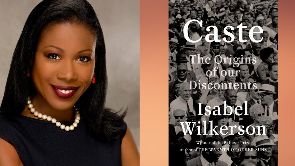 Isabel Wilkerson and her new book 'Caste'