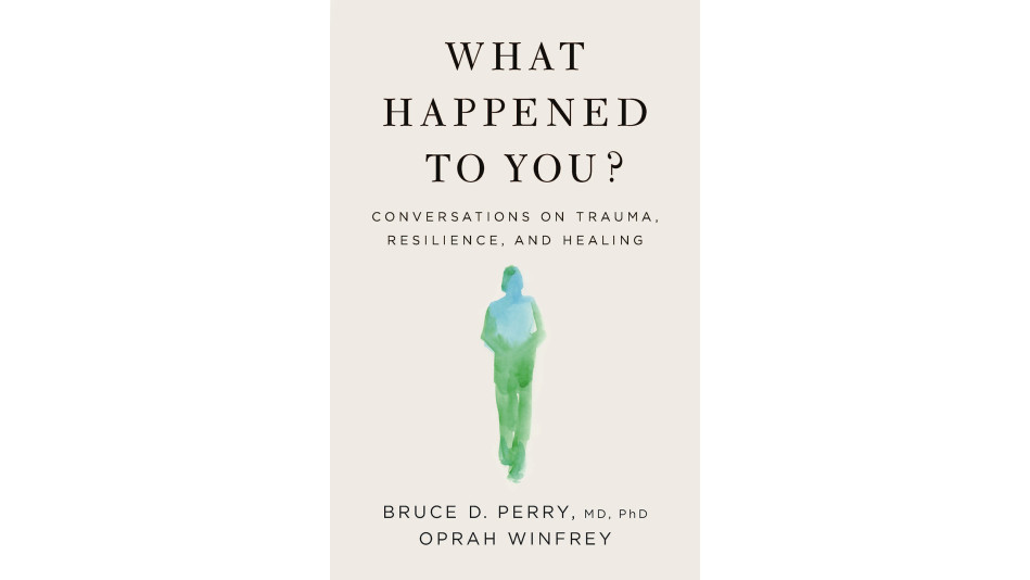 Book Cover: 'What Happened to You?'