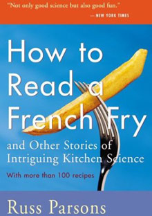 How to Read a French Fry and Other Stories of Intriguing Kitchen Science