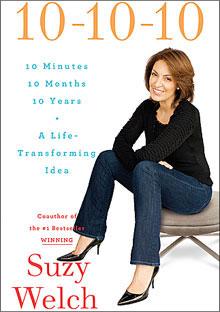 Suzy Welch book 10-10-10