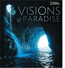 Visions of Paradise from National Geographic