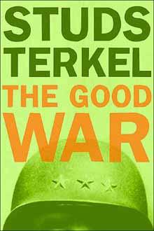 The Good War by Studs Terkel