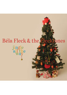 Bela Fleck and the Flecktones Jingle All the Way
