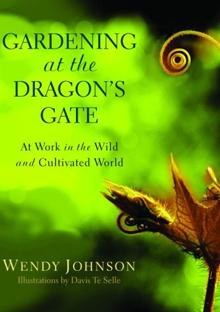 Gardening at Dragon's Gate