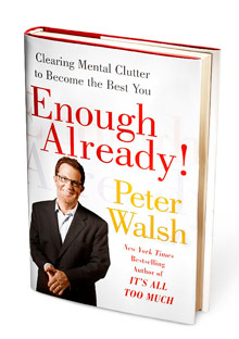 Enough Already by Peter Walsh