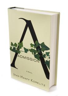 Admission by Jean Hanff Korelitz