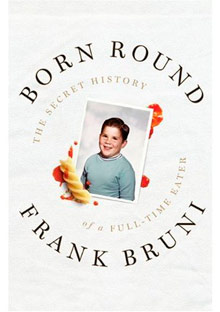 Born Round by Frank Bruni