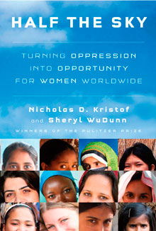 Half the Sky by Nicholas D Kristof and Sheryl WuDunn