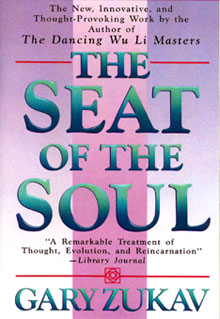 The Seat of the Soul by Gary Zukov
