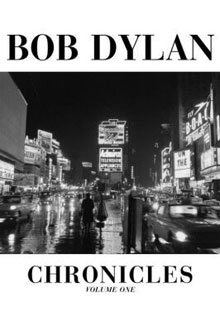 Chronicles Volume One by Bob Dylan