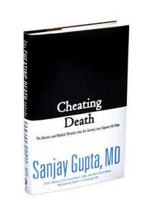 Cheating Death by Sanjay Gupta, MD