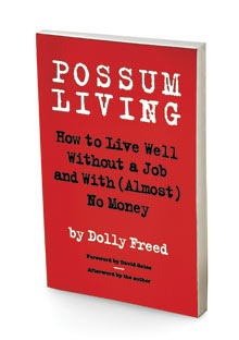 Possum Living by Dolly Freed