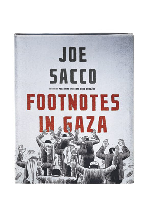 Footnotes in Gaza by Joe Sacco