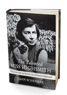 The Talented Miss Highsmith by Joan Schenkar