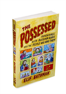 The Possessed by Elif Batuman
