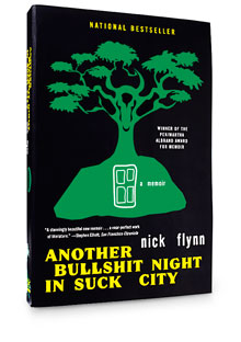 Another Bullshit Night in Suck City by Nick Flynn