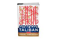 American Taliban by Pearl Abraham