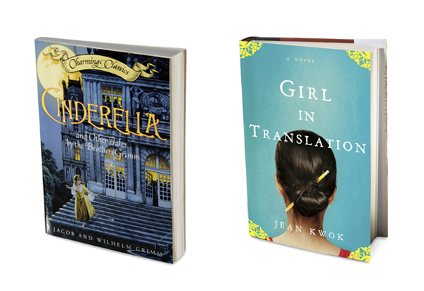 Cinderella by Grimm Brothers and Girl in Translation by Jean Kwok