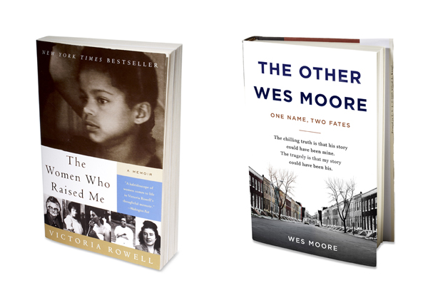 The Women Who Raised Me by Victoria Rowell and The Other Wes Moore