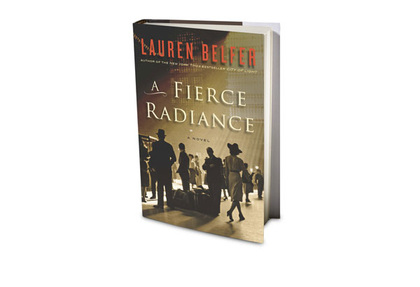 A Fierce Radiance by Lauren Belfer