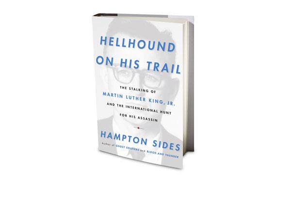 Hellhound On His Trail by Hampton Sides