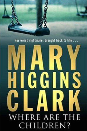 Where Are the Children by Mary Higgins Clark