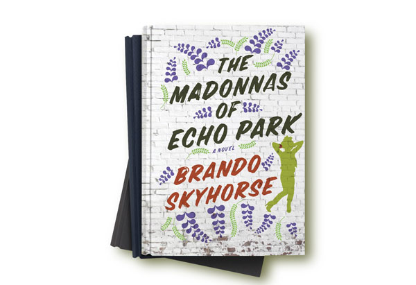 The Madonnas of Echo Park by Brando Skyhorse