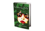 Following Polly by Karen Bergreen