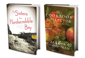 The Sisters from Hardscrabble Bay by Beverly Jensen and The Cookbook Collector by Allegra Goodman