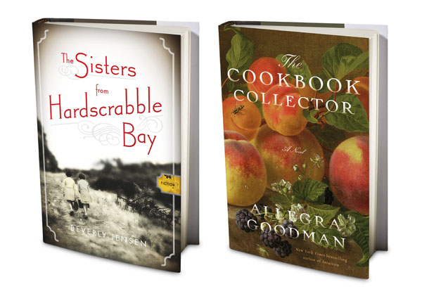 Beverly Jensen's The Sisters from Hardscrabble Bay and Allegra Goodman's The Cookbook Collector