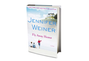 Fly Away Home by Jennifer Weiner