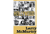 Hollywood: A Third Memoir by Larry McMurtry