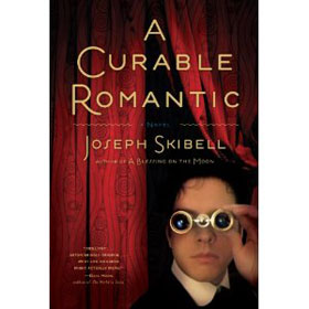 A Curable Romantic by Joseph Skibell