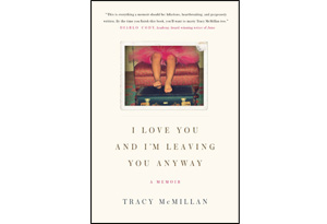 I Love You and I'm Leaving You Anyway book cover