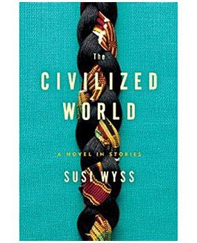 The Civilized World by Suzi Wyss