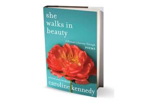 She Walks in Beauty edited by Caroline Kennedy