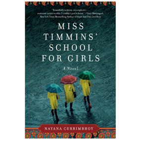 Miss Timmins' School for Girls by Nayana Currimbhoy
