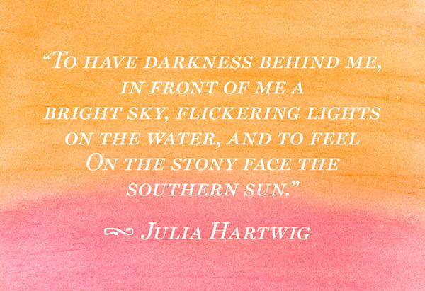 julia hartwig quote