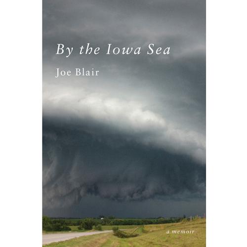 By the Iowa Sea by Joe Blair