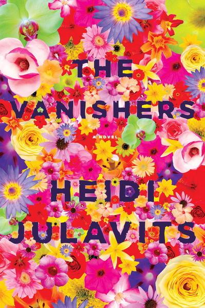 The Vanishers by Heidi Julavits