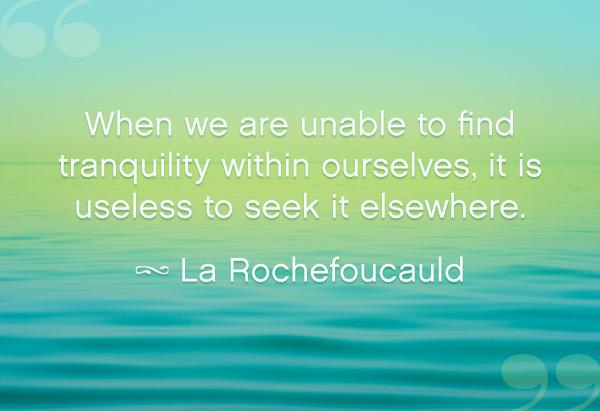 La Rochefoucauld quote
