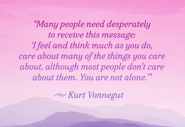 Quotes to Make You Feel Less Alone - Loneliness Quotes