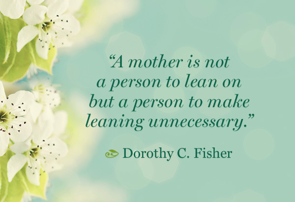 The 10 Best Mothers Day Quotes
