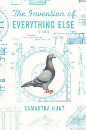 the invention of everything else samantha hunt